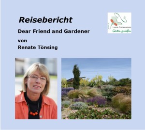 Reisebericht Dear Friend and Garderner